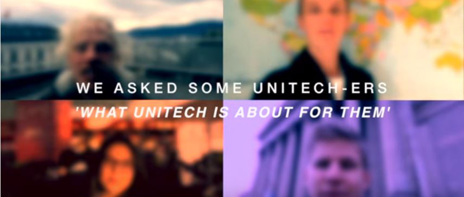 For me UNITECH is...